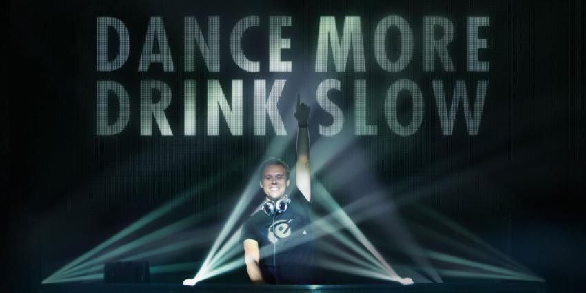 Armin van Buuren:Dance More, Drink Slow