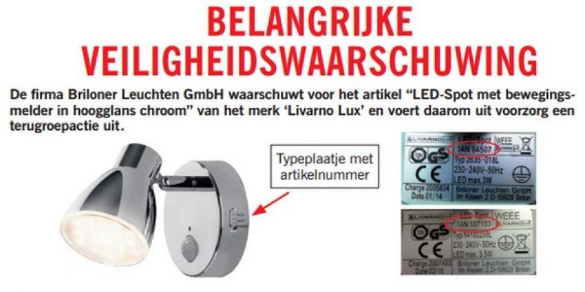 Belangrijke veiligheidswaarschuwing LED-Spot met bewegingsmelder van Livarno Lux