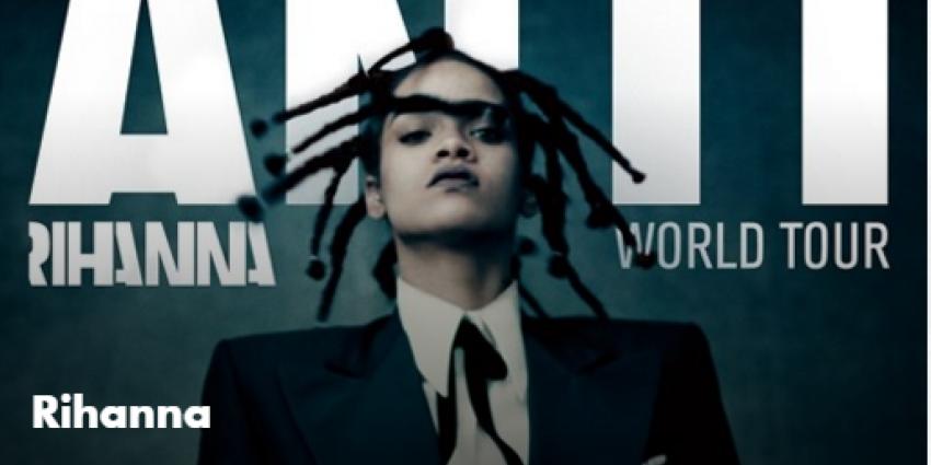 Concert Rihanna verplaatst va 11 naar 17 juni